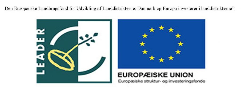 """Den Europæiske Landbrugsfond for Udvikling af Landdistrikterne: Danmark og Europa investerer i landdistrikterne""""."""